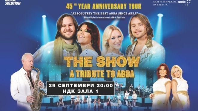 """""""Шоуто на ABBA"""" с невероятен спектакъл на 29 септември в Зала 1 на НДК!"""