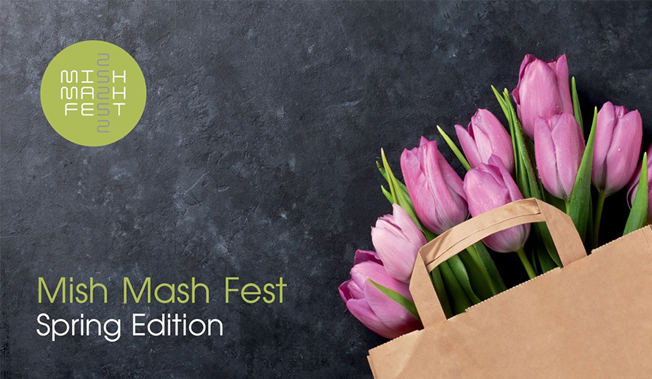 Mish Mash Fest – Spring edition